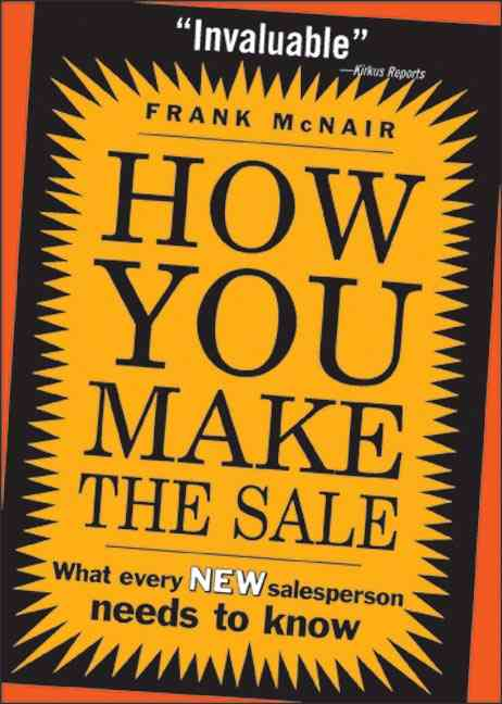 How You Make the Sale By McNair, Frank